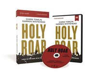 Holy Roar: Seven Words That Will Change the Way You Worship (Study Guide With Dvd)
