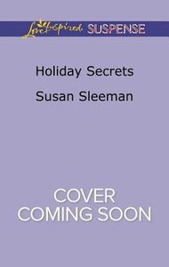 Holiday Secrets (Mckade Law #01) (Love Inspired Suspense Series)
