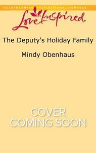 The Deputys Holiday Family (Rocky Mountain Heroes) (Love Inspired Series)