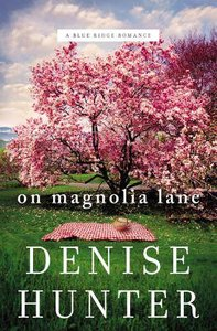 On Magnolia Lane (#03 in Blue Ridge Romance Series)