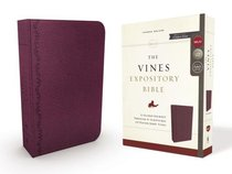 NKJV Vines Expository Bible, the Purple Red Letter Edition