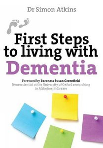 Living With Dementia (First Steps Series)