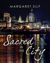 Sacred in the City: Urban Landscapes of Prayer