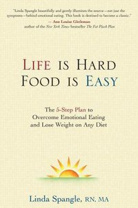 Life is Hard, Food is Easy