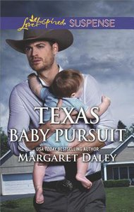 Texas Baby Pursuit (Lone Star Justice) (Love Inspired Suspense Series)
