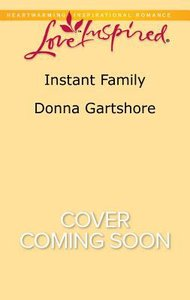 Instant Family (Love Inspired Series)