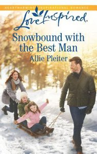 Snowbound With the Best Man (Matrimony Valley) (Love Inspired Series)