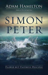 Simon Peter: Flawed But Faithful Disciple (6 Week Lenten Journey)