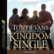 Kingdom Single: Complete and Fully Free (Unabridged, 7 Cds)