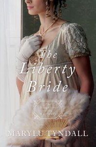 Liberty Bride, the - 1812 (#06 in Daughters Of The Mayflower Series)