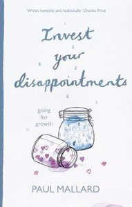 Invest Your Disappointment