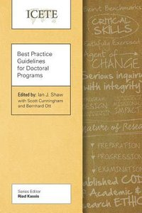 Best Practice Guidelines For Doctoral Programs (Icete Series)