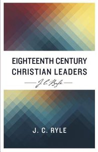 Eigthteenth Century Christian Leaders