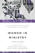 Women in Ministry: Four Views (Spectrum Multiview Series) Paperback