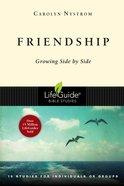 Friendship (Lifeguide Bible Study Series) Paperback