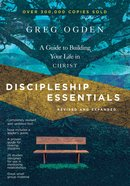 Discipleship Essentials: A Guide to Building Your Life in Christ Paperback