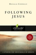 Following Jesus (Lifeguide Bible Study Series) Paperback
