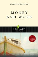 Money & Work (Lifeguide Bible Study Series) Paperback
