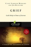 Grief: God's Help in Times of Sorrow (Lifeguide Bible Study Series) Paperback