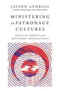 Ministering in Patronage Cultures eBook