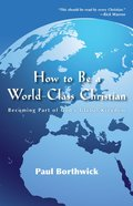 How to Be a World-Class Christian eBook