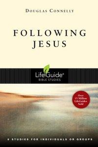 Following Jesus (Lifeguide Bible Study Series)