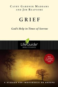 Grief (Lifeguide Bible Study Series)