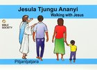 Walking With Jesus (Ngaanyatjarra) Booklet
