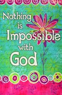 Poster Large: Nothing is Impossible With God Poster