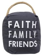 Door Stopper: Faith Family Friends, Dark Grey/White