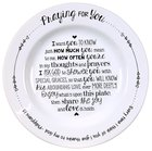 Ceramic Praying For You Plate: Every Time I Think of You....Phil 1:13 Homeware