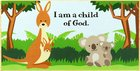 Young & Wild Freestanding Plaque: I Am a Child of God... Plaque