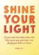 Poster Large: Shine Your Light Poster
