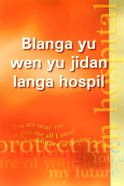 For You in Hospital (Kriol)
