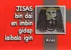Jesus Died & Jesus Rose (Jesus Bin Dai- Kriol) Booklet
