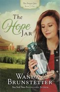 The Hope Jar (#01 in The Prayer Jars Series) Paperback