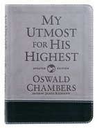 My Utmost For His Highest (Gift Edition) Imitation Leather