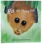 Fiz the Flying Fox Hardback
