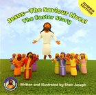 Jesus - the Saviour Lives! the Easter Story (Jumbo Edition) Paperback