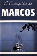O Evangelho De Marcos (Portuguese Gospel Of Mark) Paperback