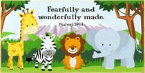Young & Wild Freestanding Plaque: Fearfully and Wonderfully Made (Psalm 139:14)