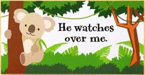 Young & Wild Freestanding Plaque: He Watches Over Me