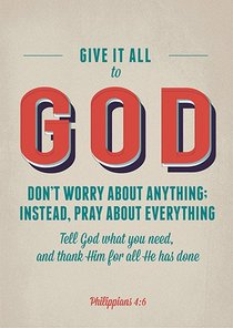 Poster Large: Give It All to God