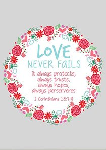 Poster Large: Love Never Fails, (Floral Wreath)