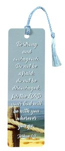 Tassel Bookmark: Be Strong and Courageous
