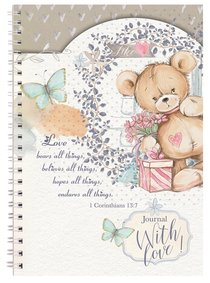 Spiral Softcover Journal: Teddy Love Bears All Things