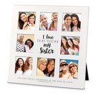 Mdf Ceramic Frame Collage: I Love That You're My Sister, (2 Cor 7:4)