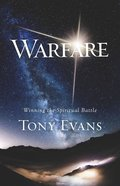Warfare: Winning the Spiritual Battle Paperback