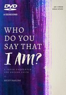 Who Do You Say That I Am?: A Fresh Encounter For Deeper Faith (Dvd) DVD