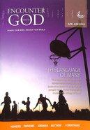 Encounter With God 2018 #02: Apr-Jun Paperback